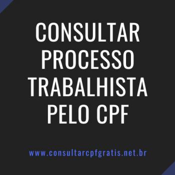 consultar o processo trabalhista pelo cpf